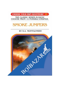 smoke jumpers choose your own adventure 29