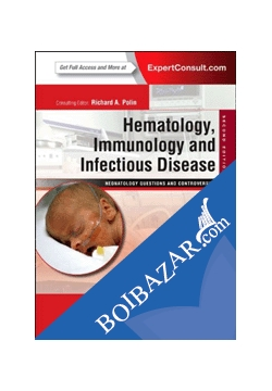 Hematology, Immunology and Infectious Disease: Neonatology Questions and  Controversies: Expert Consult (Hardcover) - রবিন কে অহলস