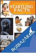 Illusrated Amazing Facts - You Wouldn't Know!