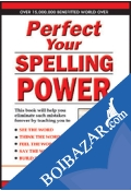 Perfect Your Spelling Power