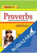 A Book Of Proverbs - A to Z Dictionary Format