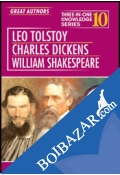 Three In One Knowledge : Great Authors - Leo Tolstoy, Charles Dickens, William Shakespeare
