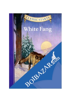 Classic Starts: White Fang ( with CD) (Paperback)